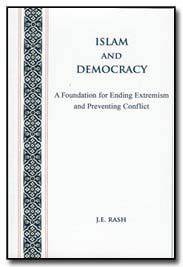Islam and Democracy by J.E. Rash