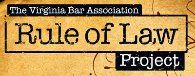 Rule of Law Project, Virginia Bar Association